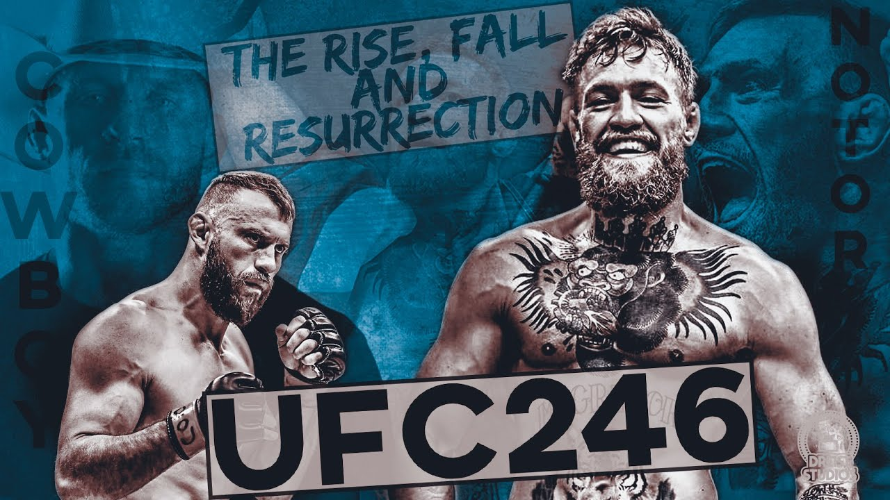 Mcgregor Vs Cowboy Promo Rise Fall And Resurrection The Notorious