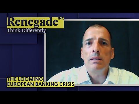 Renegade Inc | The Looming European Banking Crisis