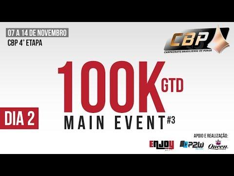 CBP - ME 100K Garantidos Dia 2  - Enjoy Poker Club - Brasília