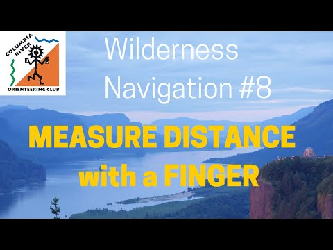 Wilderness Navigation #8 - Measure Distance with a Finger