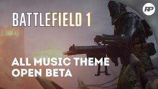 Music Battlefield 1 All Theme - Open Beta