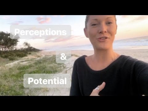 PERCEPTIONS & POTENTIAL. How to overcome doubt, mediocrity & fear