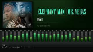 Elephant Man & Mr Vegas - Bun It (Crash Riddim) [HD]