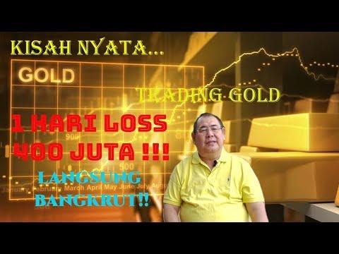JANGAN TRADING GOLD, BAHAYA!! BISA MISKIN!