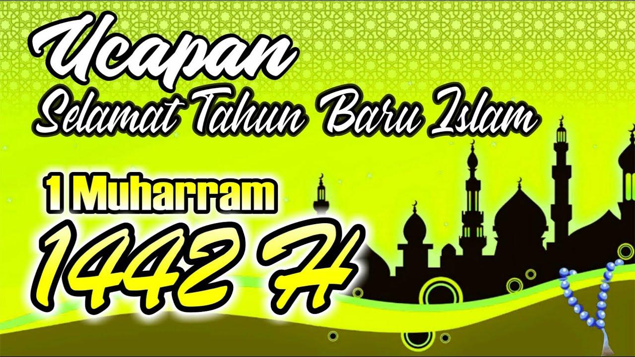 Ucapan Selamat Tahun Baru Islam 1 Muharram 1442 Hijriyah Menyambut Tahun Baru Islam 2020 Storie Wa Youtube
