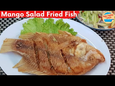 Thai Mango Salad With Deep-Fried Tilapia Fish | ปลาทอดยำมะม่วง