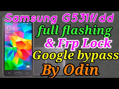 Samsung Galaxy Grand prime SM-G531F Flash done |Samsung G531F Frp Unlock  100% with odin|Google bypas