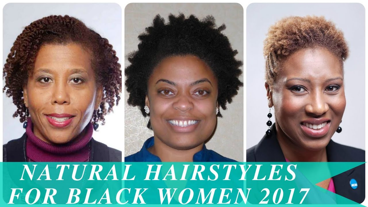 Natural Hairstyles For Black Women 2017 Youtube