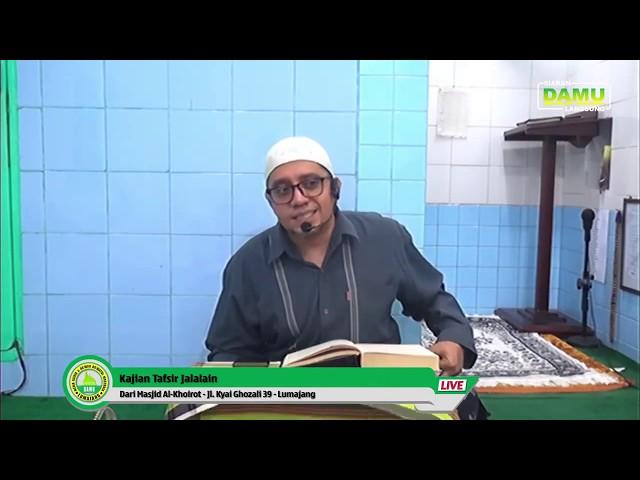 Kajian Tafsir Jalalain 2020-02-29 - Al-Baqoroh 139