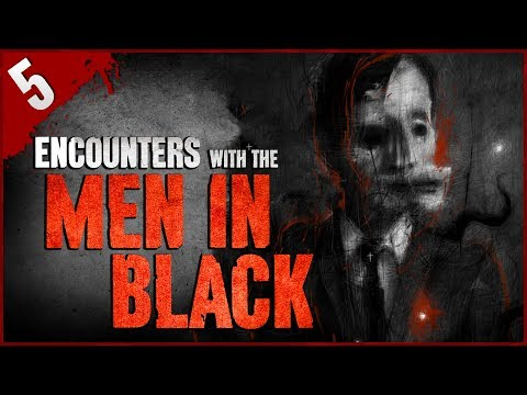 5 REAL Encounters with the Men in Black! - Darkness Prevails