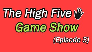 The High Five Game Show | Episode 3 | Playing Ground | Bottle Voot'r School