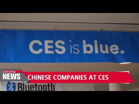 CES 2018, stage for China's dominance?