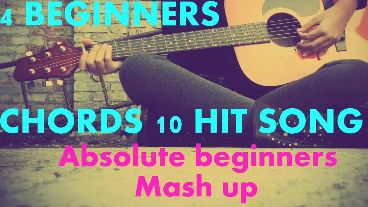 4 Simplest Chords 10 Hit Songs Absolute Beginners Type Mashup