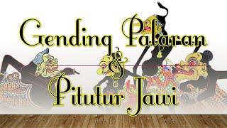 Musik Tradisional Indonesia - Gending Palaran Jawi & Pitutur Jawi