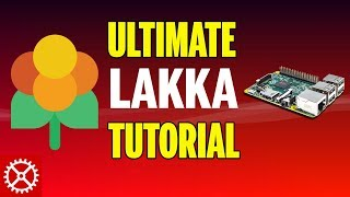 The Ultimate Lakka Raspberry Pi 3 Retro Gaming Console Setup Tutorial Guide