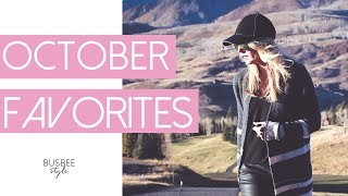 October 2017 Favorites | Busbee Style