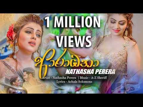Aradhana   Nathasha Perera Official Music Video 2018