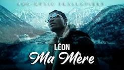LEON - Ma Mere  (Prod. by ERK GOTTI)