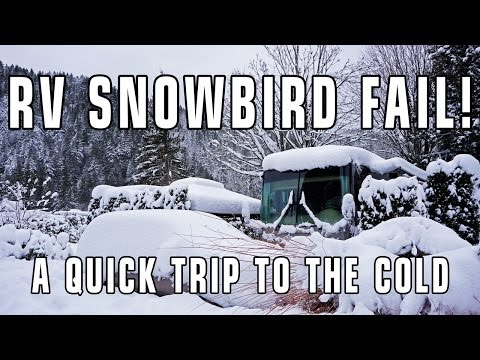 RV Snowbird Fail! Managing Short RV Winter Camping Trips