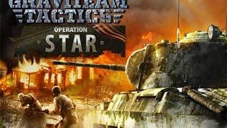 Graviteam tactics operation star FR Saison 1 / Episode 2 [Pris au piège !!]