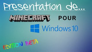 Présentation & teste de Minecraft Windows 10 BETA