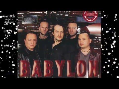 BABYLON - Anjel s Diablom - Trek 1 -  ANJEL S DIABLOM