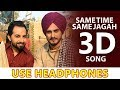 3d Same Time Same Jagah (Chaar Din) | Sandeep Brar | Kulwinder Billa | 3d New Punjabi Songs 2019