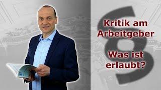 Kritik am Arbeitgeber - Was ist erlaubt? | Fachanwalt Alexander Bredereck