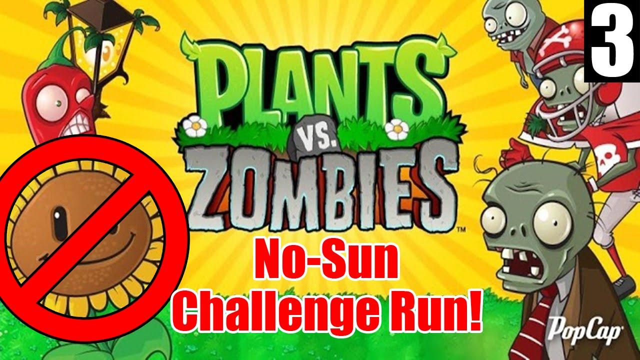 Plants vs zombies 3 no sun challenge run youtube - Plants that need no sunlight ...