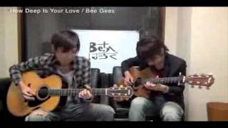 how deep is your Love (Be. guitar duo ) Japan.wmv