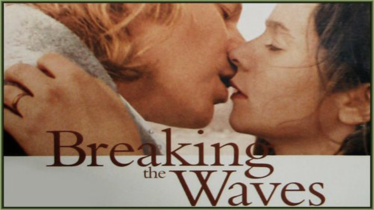 breaking the waves film essay breaking the waves film essay