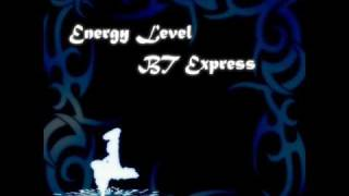 """Energy Level"" by BT Express"