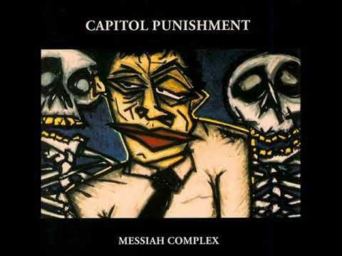 Capitol Punishment - Messiah Complex (Full Album)