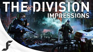 THE DIVISION - Gameplay Impressions