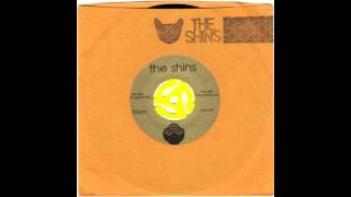 The Shins - When I Goose-Step