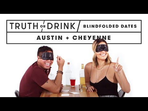 Blind(folded) Blind Dates (Austin & Cheyenne) | Truth or Drink | Cut