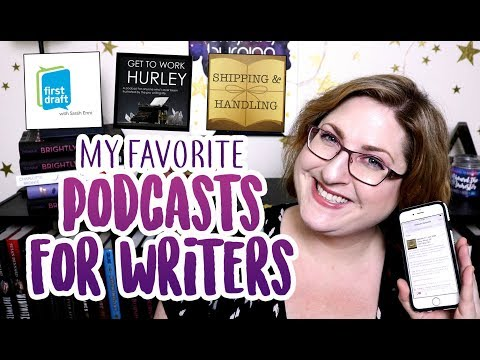 BEST Podcasts for Writers!