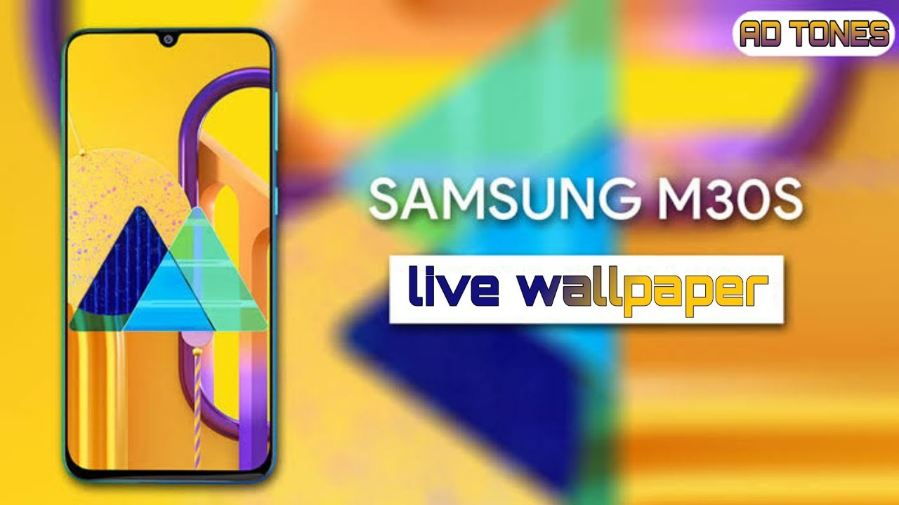 Sumsung Galaxy M30s Live Wallpaper With Download Link Youtube