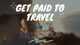 MWRLife Elite Group - Get Paid To Travel