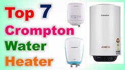 Top 7 Best Crompton Water Heater in India 2020 with Price | क्रॉम्पटन वॉटर हीटर