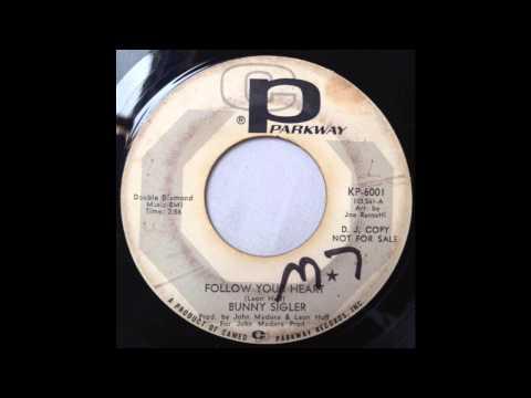 Bunny Sigler - Follow Your Heart - Cameo Parkway