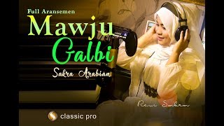 Gambar cover Mawju Galbi - Official Video Music (revi sakra arabian)