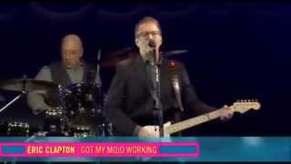 ERIC CLAPTON - Got My Mojo Working - LIVE - Baloise Session - Basel, Switzerland (2013)