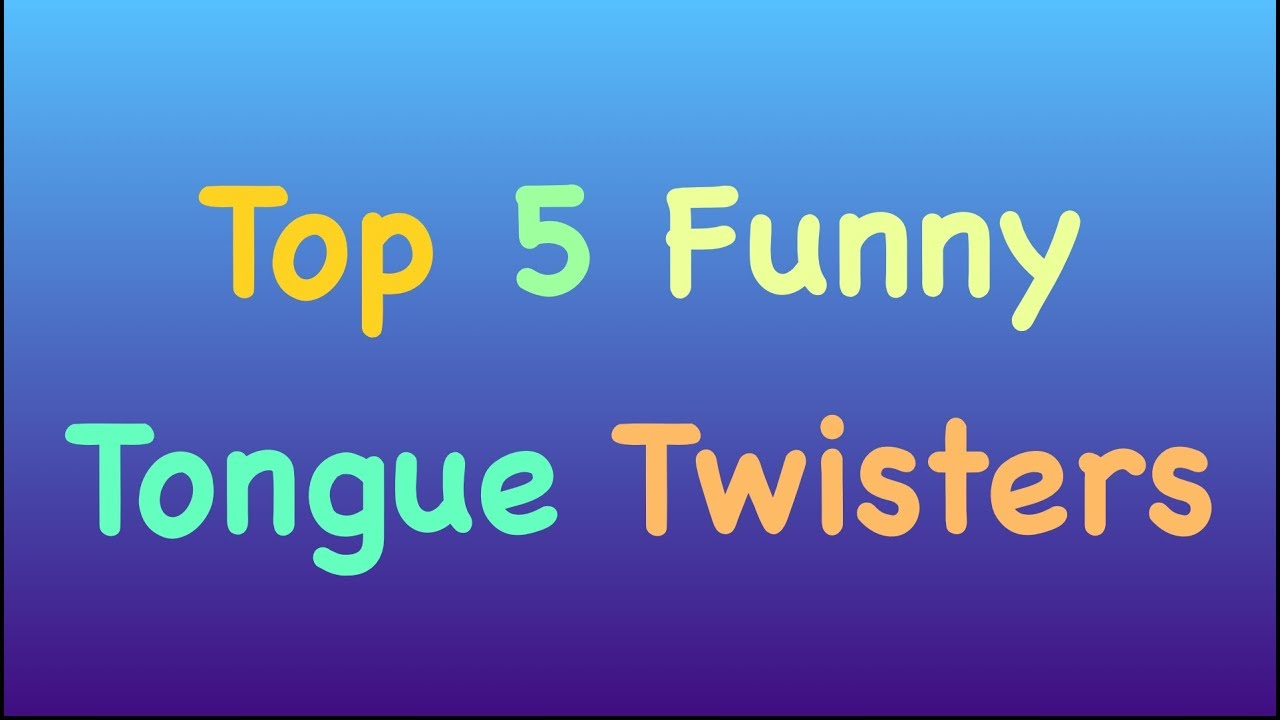 Funny Tongue Twisters Top  English Tongue Twisters Tongue Twisters For Esl Students For Kids