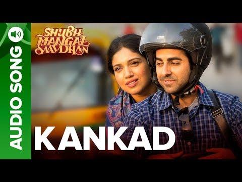 Kankad - Full Audio   Shubh Mangal Saavdhan   Ayushmann & Bhumi Pednekar   Tanishk - Vayu