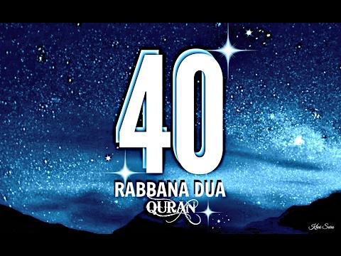 40 Rabbana Dua ~Mishary Al Alafasy (English Translation by Talal A Itani)