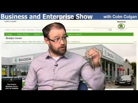 Tom Brady Bradys Cavan Skoda Dealers feature on Business and Enterprise with Colm Colgan