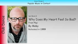 9. Why Does My Heart Feel So Bad? - Moby (GCSE Music Edexcel)