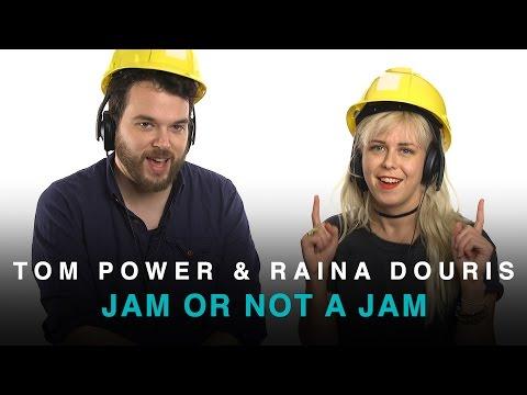 Tom Power and Raina Douris play 'Jam or Not a Jam'