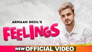 Armaan Bedil | Feelings (Official Video) | Bachan Bedil | Daljit Chitti | Latest Punjabi Songs 2020